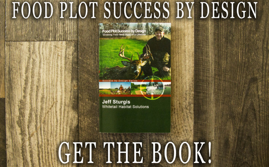 Food Plot Success By Design